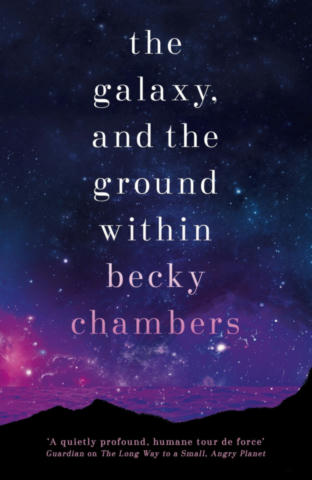 Cover of The Galaxy, and the Ground Within.