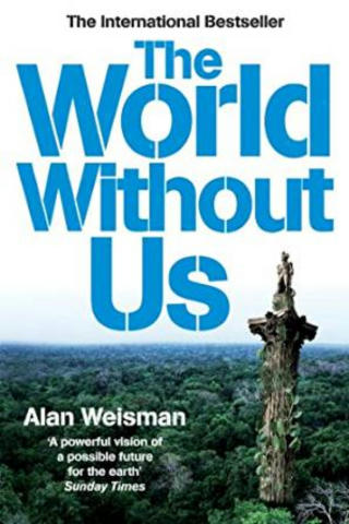 Cover of The World Without Us.